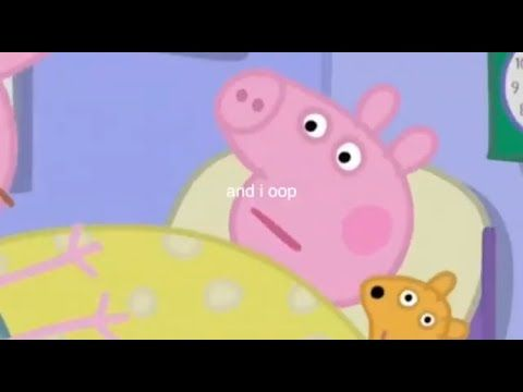 I Edited Another Peppa Pig Episode Youtube Peppa Pig Funny Peppa Pig Teddy Peppa Pig Memes