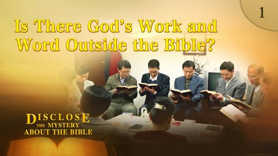 Gospel Movie Clip - Is There God's Work and Word Outside the Bible?