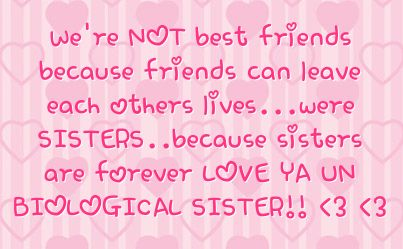 Cute Sister Quotes for Facebook sisters because