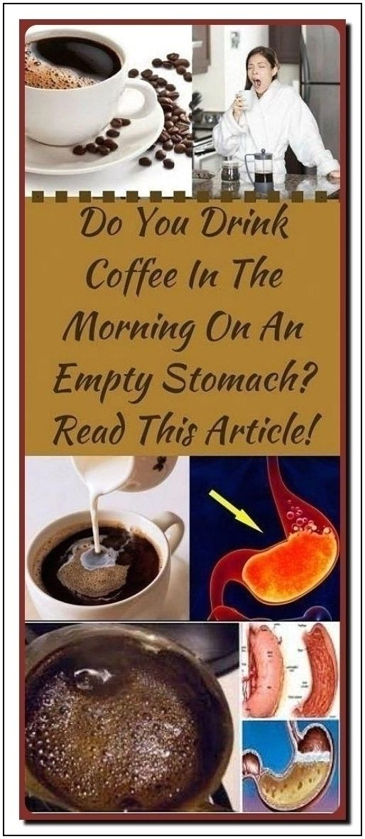 Do You Drink Coffee In The Morning On An Empty Stomach In 2020 Coffee Drinks How To Stay Healthy Healthy Website