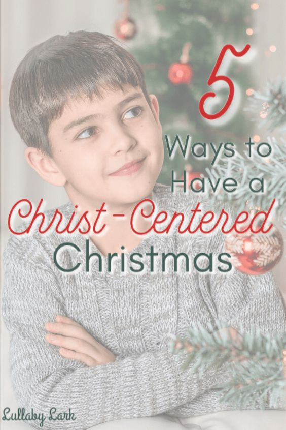 Lullaby Lark | 5 Ways to Have a Christ-Focused Christmas