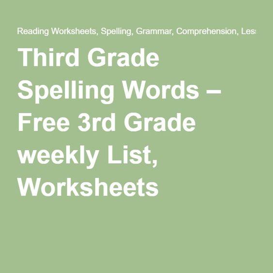 Third Grade Spelling Words – Free 3rd Grade weekly List, Worksheets