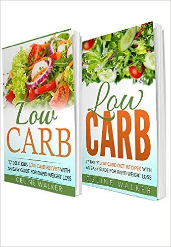 Low Carb: 154 Delicious and Tasty Recipes: 2 in 1 Bundle (Easy Guide for Rapid Weight Loss) - Kindle edition by Celine Walker. Health, Fitness & Dieting Kindle eBooks @ Amazon.com.