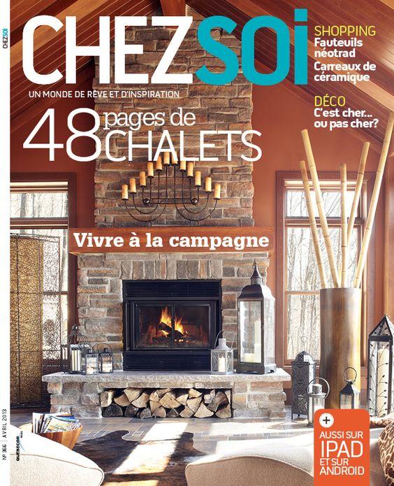 Évadez-vous à la campagne avec notre numéro d'avril, en kiosque dès aujourd'hui! #deco #chalet