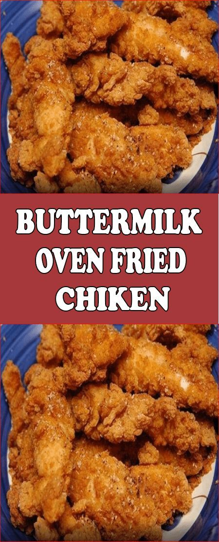 Buttermilk Oven Fried Chicken In 2020 Buttermilk Oven Fried Chicken Fried Chicken Recipes Oven Fried Chicken Recipes
