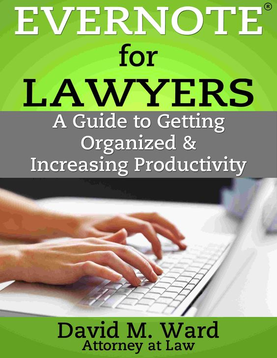 New Guide Shows Lawyers How to Use Evernote to Get Organized and Get Things Done