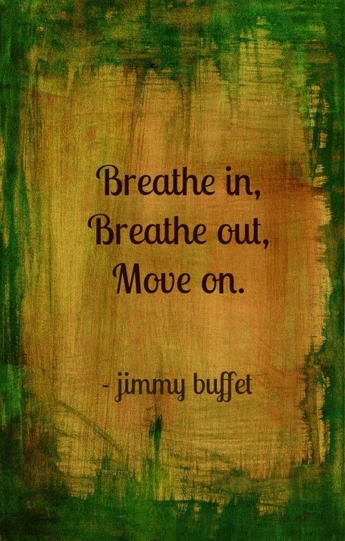 Wisdom words of Jimmy Buffett. That's what we need to start the day.