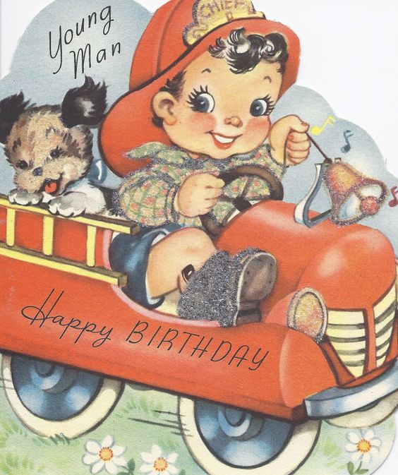 M388 Vintage Happy Birthday Young Man Fireman Firetruck