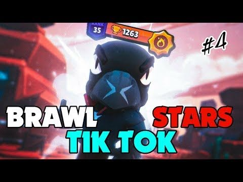 Brawl Stars Tik Tok Videolari 4 Youtube Youtube
