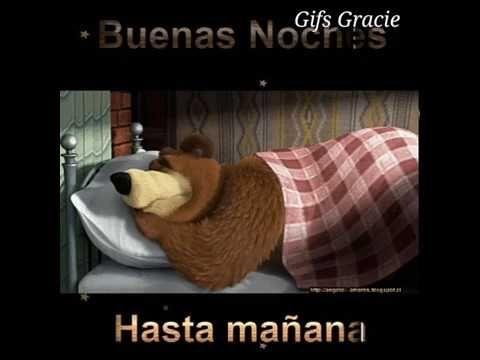 Buenas Noches Hasta Manana Mi Gente Linda Youtube Youtube Buena Playlist