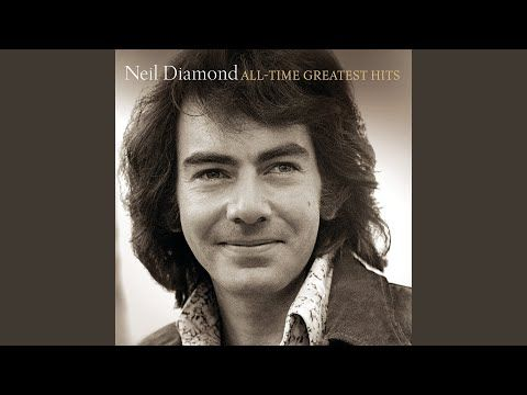 Pin On All The Neil Diamond Songs