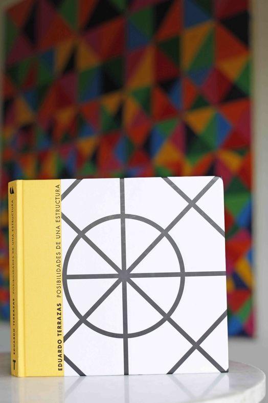 Posibilidades de una estructura. Libro que  reúne toda la obra plástica de Eduardo Terrazas. Edit. Turner