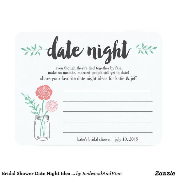 Bridal Shower Date Night Idea Card | Mason Jar | Beautiful bridal shower invitations to fit your bride's style! Shop the hundreds of wedding and bridal shower invitation designs on Zazzle, where you can completely customize them! Unique designs made for the unique bride - boho, bohemian, whimsical, rustic, vintage, romantic, fun, lingerie shower, unique, colorful, pastel, custom, glitter, pink, floral, watercolor, tea party, brunch and bubbly, modern, classic, chic - the possibilities are…