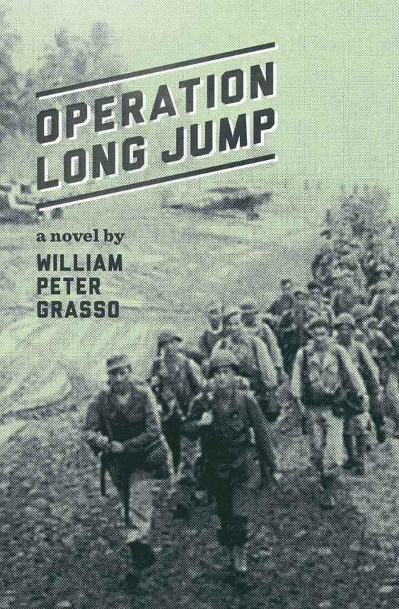 Amazon.com: Operation Long Jump (Jock Miles WW2 Adventure Series) eBook: William Peter Grasso: Kindle Store