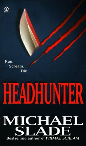 Headhunter by Michael Slade.  Another Robert LeClerq/Special X unit Canadian police procedural about a serial killer who preys on women and takes their heads.  Gruesome and great!