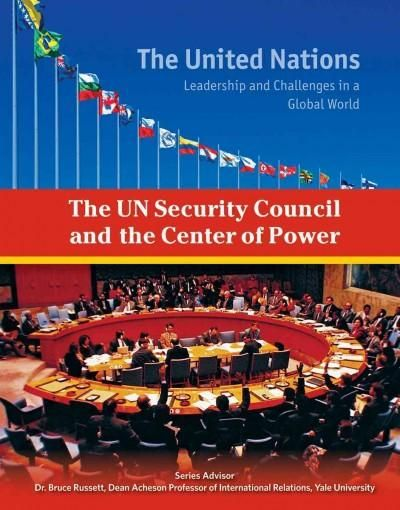 The UN Security Council and the Center of Power (Hardcover)