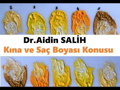 Dr Aidin Salih Kina Ve Sac Boyasi Konusu Youtube Saglikli
