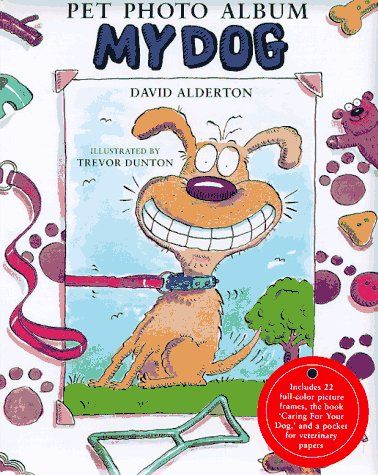 My Dog-Pet Photo Album/Care Bk « Library User Group