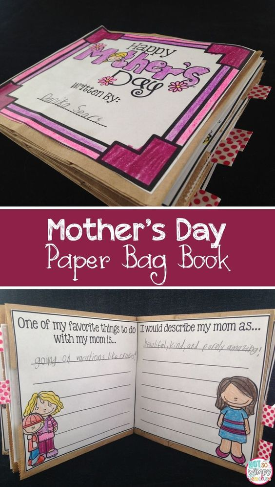 This Mother's Day paper bag book is the perfect gift for students to make for their moms! It's cute, simple and features the students' writing and drawing!: