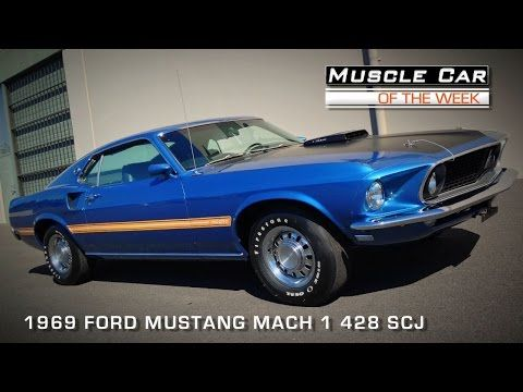 Muscle Car Of The Week Video Episode 91 1969 Ford Mustang Mach 1 428 Super Cobra Jet Youtube Ford Mustang Muscle Cars Mustang