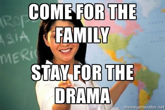 Sarcastic Quotes About Family Drama: Memes+about+family+drama