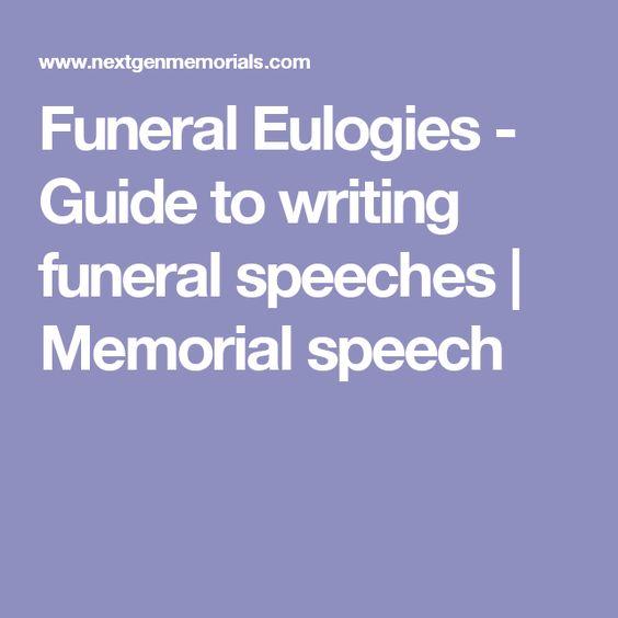 Funeral Eulogies - Guide to writing funeral speeches | Memorial speech
