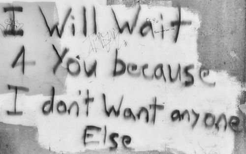 I don't want anyone else.