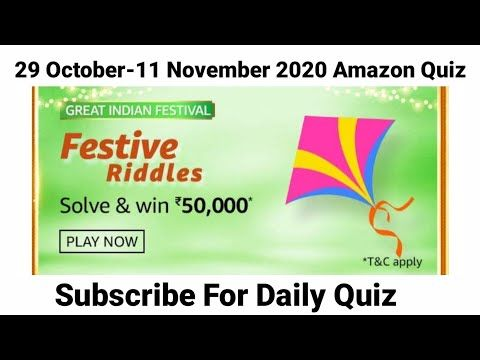 Amazon Festive Riddles Quiz Answers Today 29 October 2020 Today Amazon Quiz Answers Amazon Youtube In 2020 Quiz How To Apply Knowledge