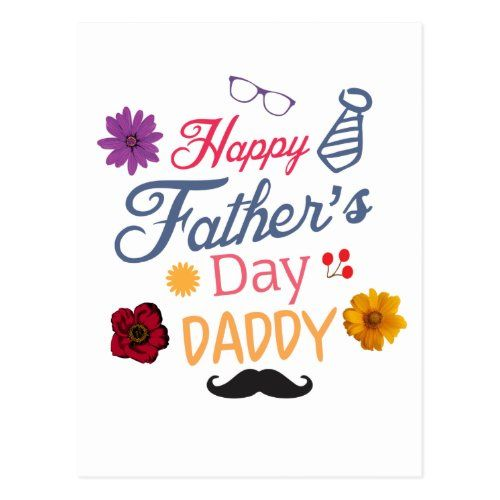 Happy Father S Day Daddy Nice Doodle Design Postcard Zazzle Com In 2021 Happy Fathers Day Daddy Happy Fathers Day Happy Father