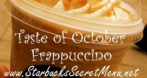 Starbucks Secret Menu: Taste of October Frappuccino