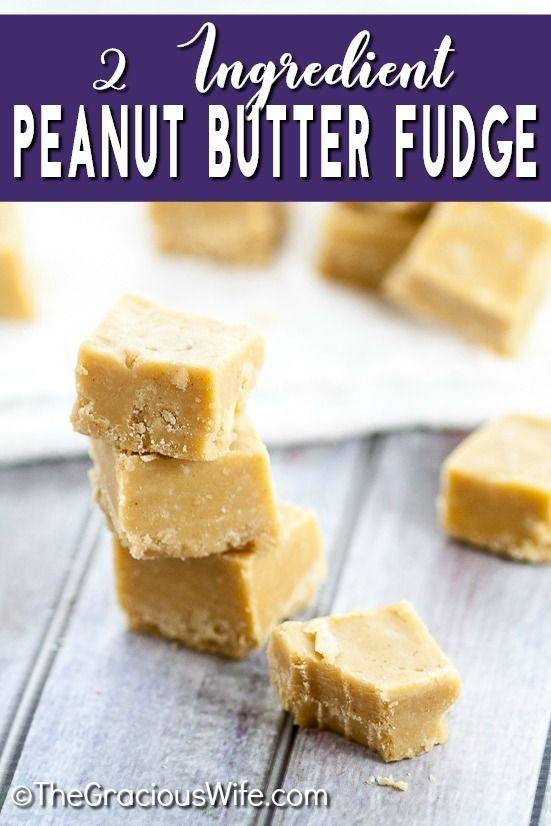2 Ingredient Peanut Butter Fudge Fudge Recipes Easy Peanut Butter Fudge Recipe 2 Ingredient Peanut Butter Fudge Recipe