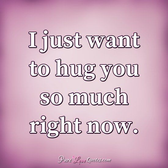 Love Quotes From Purelovequotes Com Just Friends Quotes Hug Quotes I Like You Quotes