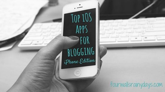 Essential iOS Apps for Blogging (iPhone edition) - Four Walls, Rainy Days