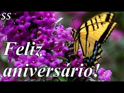 Feliz Aniversario Mensagem Com Borboletas E Lindas Flores