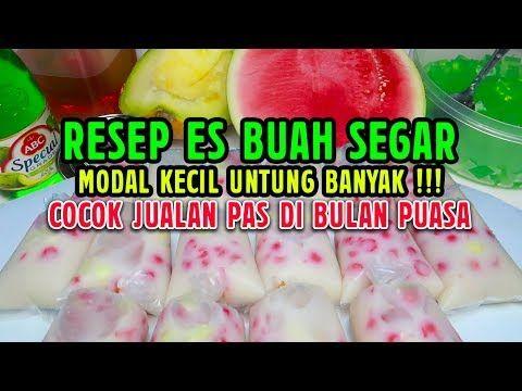 Resep Es Buah Segar Cocok Untuk Jualan Di Bulan Puasa Ide Usaha Modal Sedikit Untung Banyak Youtube Buah Segar Resep Resep Minuman