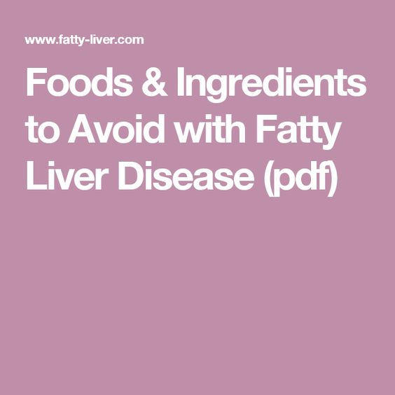 Foods & Ingredients to Avoid with Fatty Liver Disease (pdf)