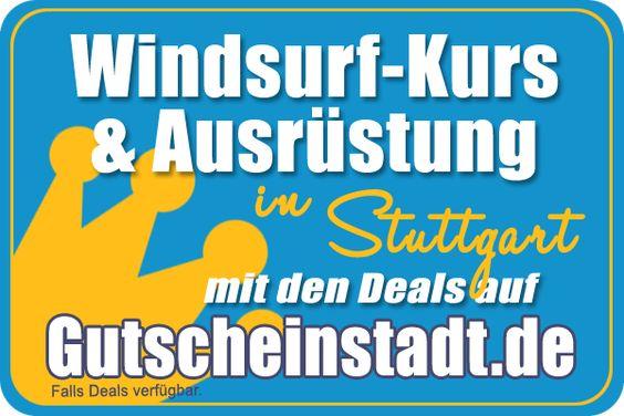 Windsurfen lernen in Stuttgart mit Gutscheinstadt