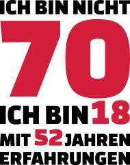 70 Geburtstags T Shirts Lustige Motive Personifizieren