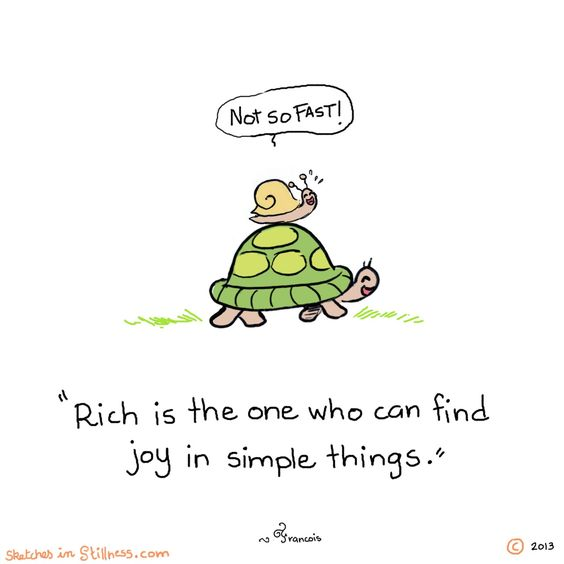 Rich is the one who can find joy in simple things ♥