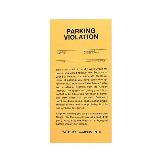 For the Parking tickets for assholes fantasy)))) pity