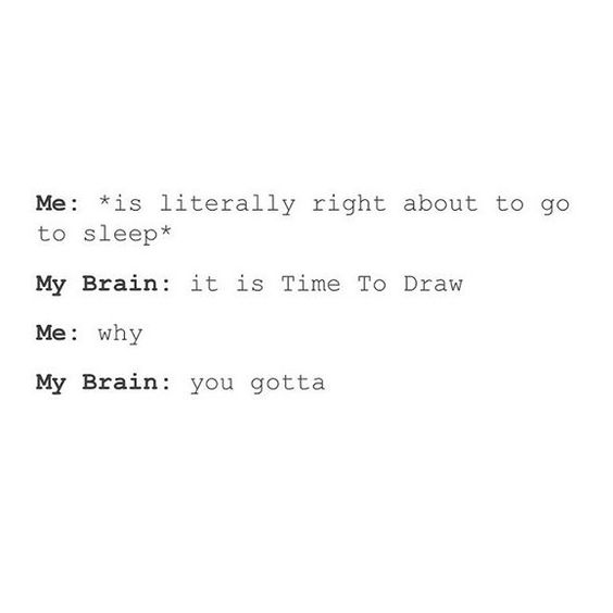 Dammit, brain.