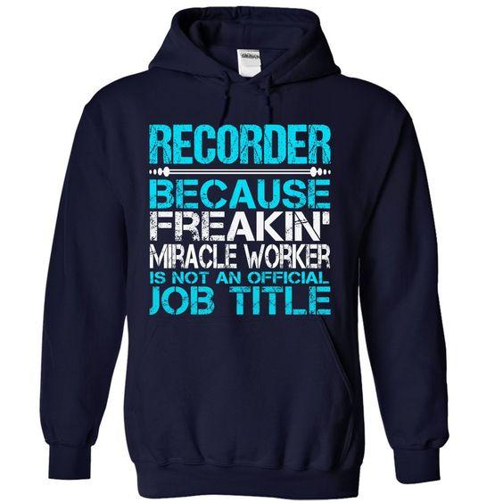 (Top Tshirt Brands) Awesome Shirt For Recorder [Tshirt design] Hoodies, Tee Shirts