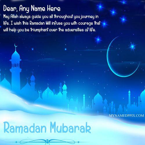 Ramadan Mubarak Greeting Card With Name Image Print Name On Happy