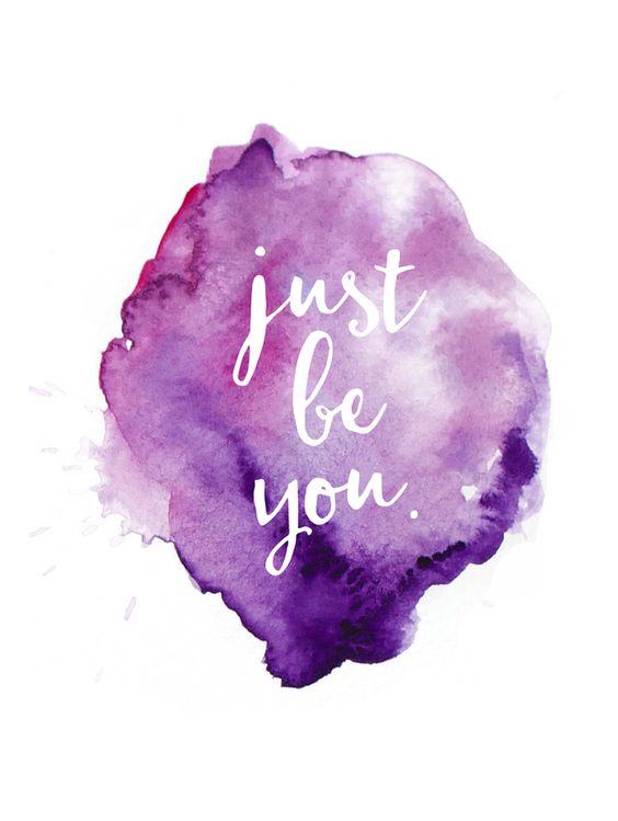 Apenas seja você mesmo <3