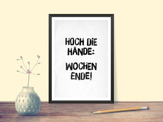 Der Spruch fürs Wochenende, Wohndeko / art print for weekend lovers by Posterraum via DaWanda.com