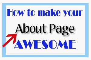 How to make your About Page AWESOME!