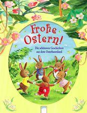 Frohe Ostern! von Ulrike Kaup, Sarah Bosse, Doris Wiederhold und Jutta...