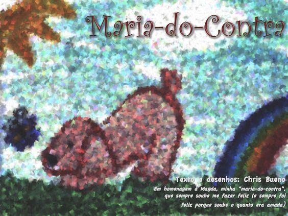 Maria-do-contra by Chris Bueno via slideshare