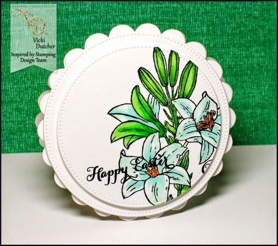 Inspired by Stamping, Vicki Dutcher, FOTM Easter Lily stamp set, Easter card