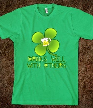 Drinks Well with Others Funny St Patricks Day Tee